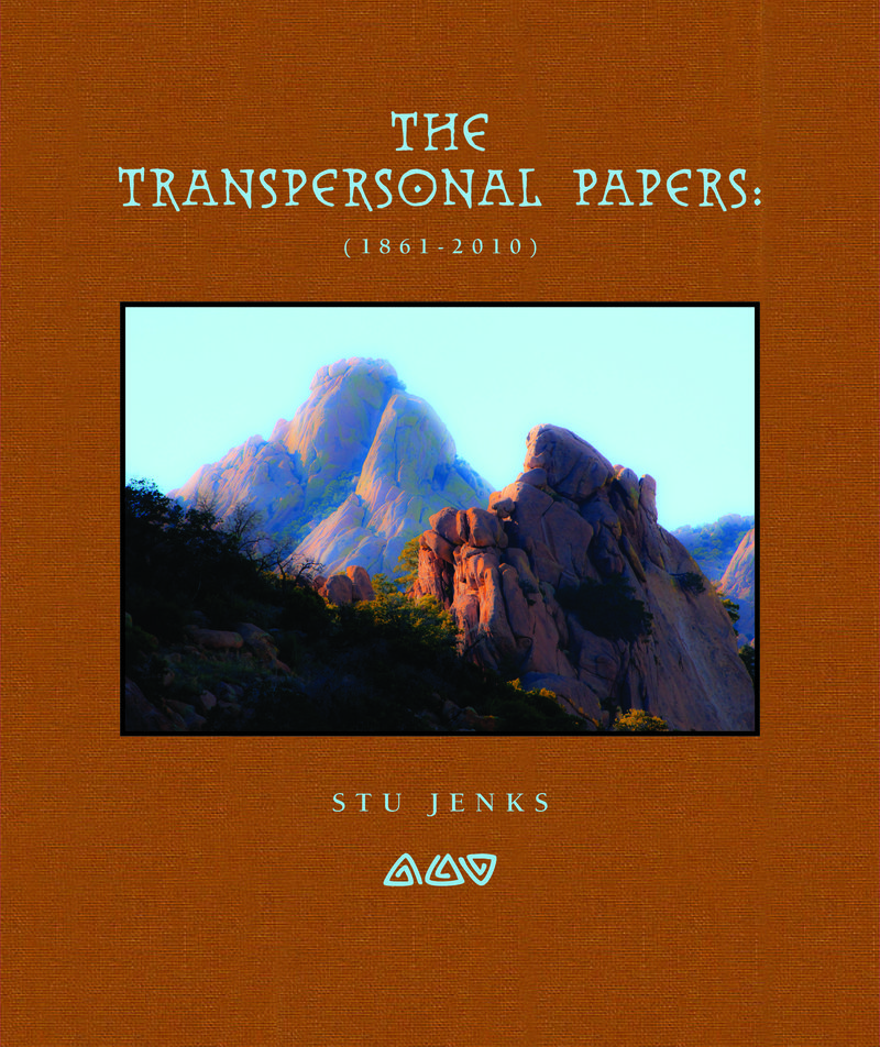 The Transpersonal Papers by Stu Jenks